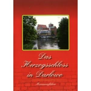 Das Herzogsschloss in Darłowo