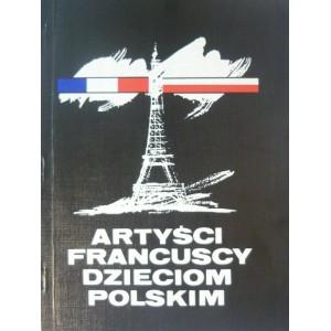 Artyści Francuscy Dzieciom Polskim