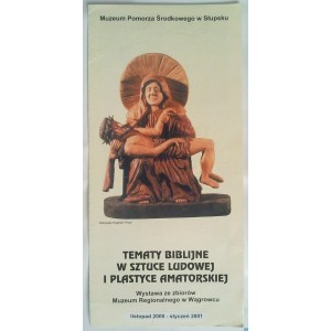 Tematy Biblijne W Sztuce Ludowej i Plastyce Amatorskiej