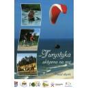 Turystyka aktywna na wsi Powiat słupski