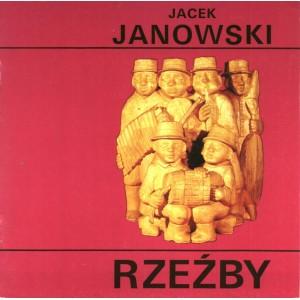 Janowski Jacek Rzeźby