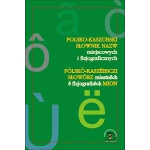 Polsko-kaszubski słownik nazw miejscowych i fizjograficznych