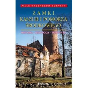 Zamki Kaszub i Pomorza Środkowego