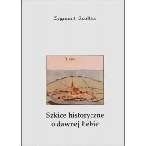 Szkice historyczne o dawnej Łebie