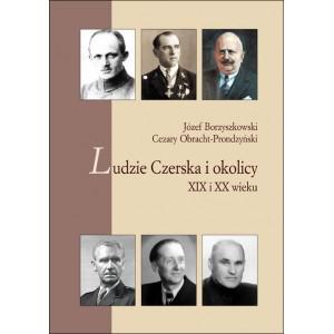 Ludzie Czerska i okolicy XIX i XX wieku