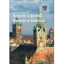 Kaszubi a Gdańsk. Kaszubi w Gdańsku