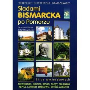 Śladami Bismarcka po Pomorzu