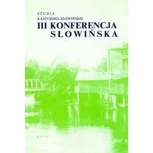 III Konferencja Kaszubsko - Słowińska Studia Kaszubsko - Słowińskie