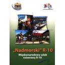 """""""Nadmorski"""" R-10 Międzynarodowy szlak rowerowy"""