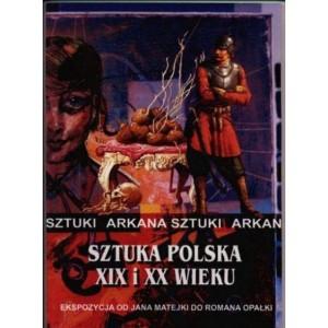 Sztuka Polska XIX i XX wieku Arkana Sztuki