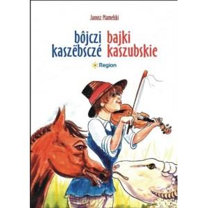 Bajki Kaszubskie. Bôjczi kaszëbsczé 2012