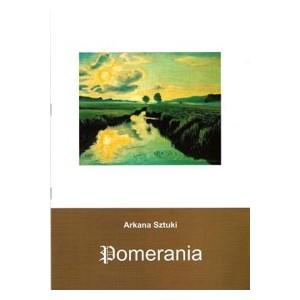 Pomerania. Arkana Sztuki