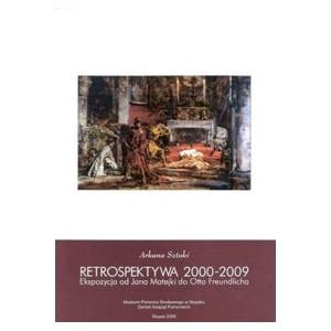 Retrospektywa 2000- 2009. Arkana Sztuki