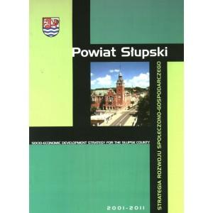 Powiat Słupski Strategia Rozwoju Społeczno - Gospodarczego 2001-2011