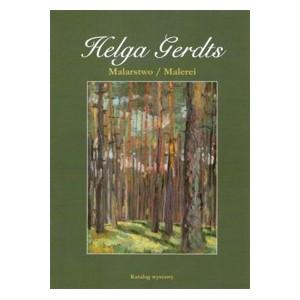 Helga Gerdts. Malarstwo. Malerei