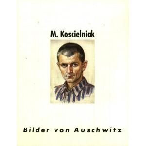 M.Kościelniak Bilder von Auschwitz