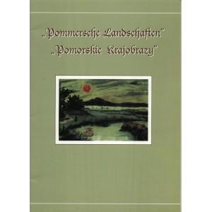 """""""Pommersche Landschaften"""" - """"Pomorskie Krajobrazy"""""""