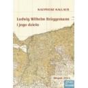 Ludwig Wilhelm Bruggeman i jego dzieło