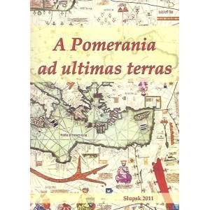 A Pomerania ad ultimas terras