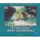 Pomorskie motywy w twórczości Ireny Zahorskiej