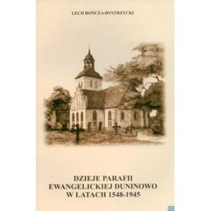 Dzieje parafii ewangelickiej Duninowo w latach 1548-1945