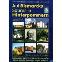 Auf Bismarcks Spuren in Hinterpommern