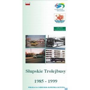Słupskie Trolejbusy 1985 - 1999