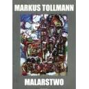 Markus Tollmann Malarstwo