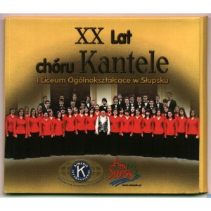 XX Lat chóru Kantele I Liceum Ogólnokształcące w Słupsku