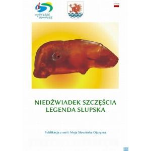 Słupski Niedźwiadek Szczęścia Legenda Słupska