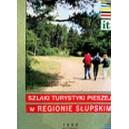 Szlaki Turystyki pieszej w regionie Słupskim