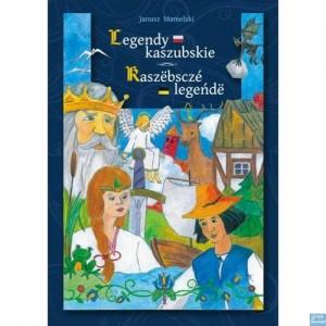 Legendy Kaszubskie / Kaszëbsczé legeńdë