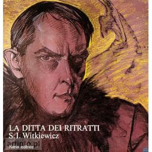 La Ditta dei Ritratti. S.I. Witkiewicz