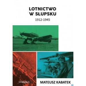 Lotnictwo w Słupsku 1912-1945